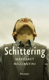 Schittering | Margaret Mazzantini | 9789028426580