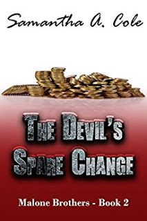 Samantha A Cole The Devils Spare Change Malone Brothers Book