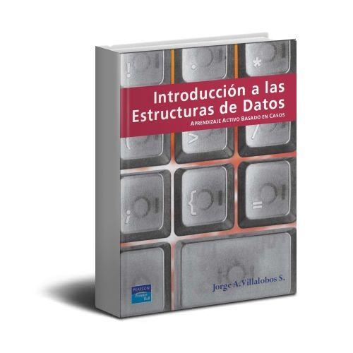 Introducción a las Estructuras de Datos – Jorge A. Villalobos S. – PDF  #estructuraDeDatos #datos #informatica  http://librosayuda.info/2016/01/21/introduccion-a-las-estructuras-de-datos-jorge-a-villalobos-s-pdf/