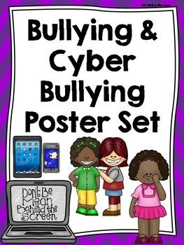 "WHAT POSTERS ARE INCLUDED IN THIS BULLYING & CYBER BULLYING POSTER SET?-What is bullying?-Who is a victim?-Who is a bystander?-Bullying Strategies (poster of all strategies & individual posters of each strategy)-What is cyber bullying?-Cyber Bullying Strategies (poster of all strategies & individual posters of each strategy)-Bullying Decorative Signs (decorative posters with a few tips)Lots of information is included with engaging ""bully themed"" clipart! :)"