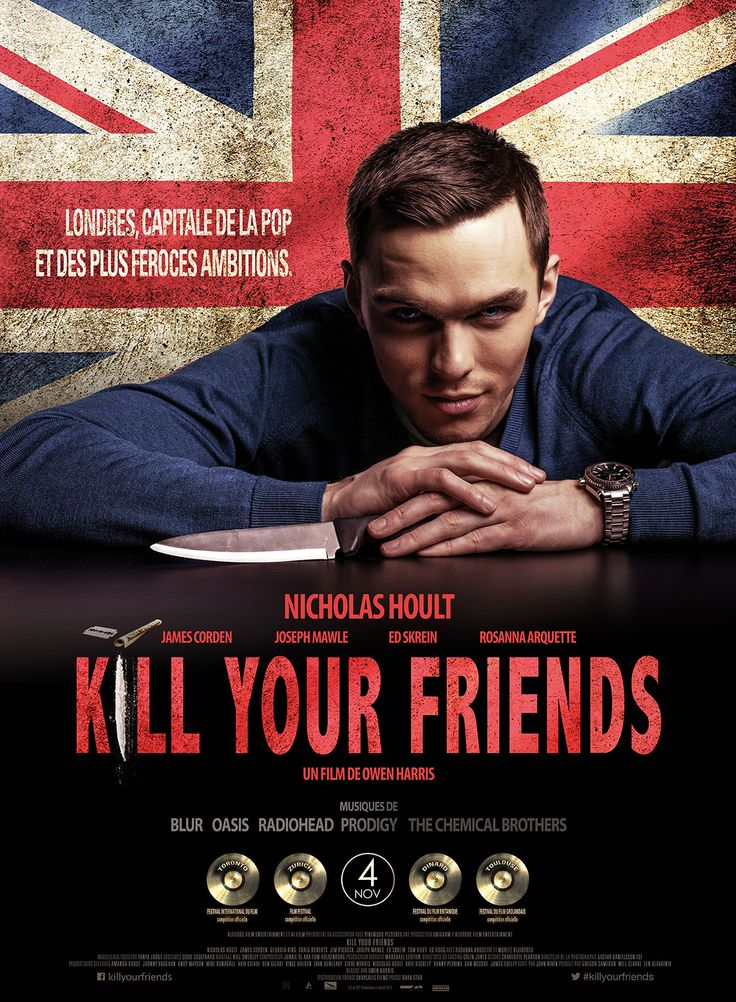 Kill Your Friends est un film de Owen Harris avec Nicholas Hoult, James Corden. Synopsis : Londres: Mecque de la pop music et des plus viles ambitions...