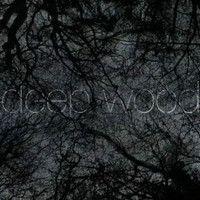 deep wood by dluɘ bɿɘƨƨɘb mɒn on SoundCloud