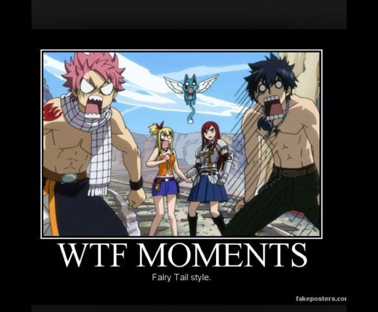 WTF moments fairy tail style!