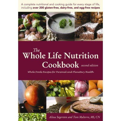 17 best whole foods cookbooks images on pinterest healthy eating the whole life nutrition cookbook whole foods recipes for personal and planetary health second forumfinder Gallery