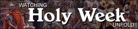 Watching Holy Week Unfold with as series of 150 paintings by James Tissot of Good Friday and Resurrection