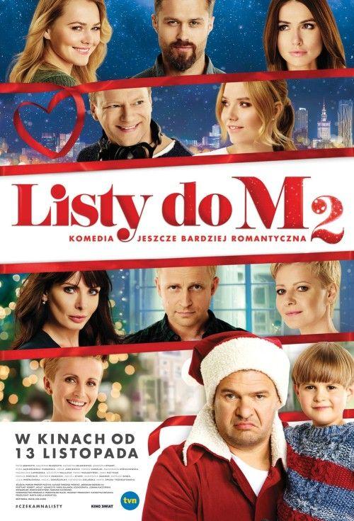 Listy do M. 2 (2015) PL Filmy online i seriale za darmo - zobaczto.tv