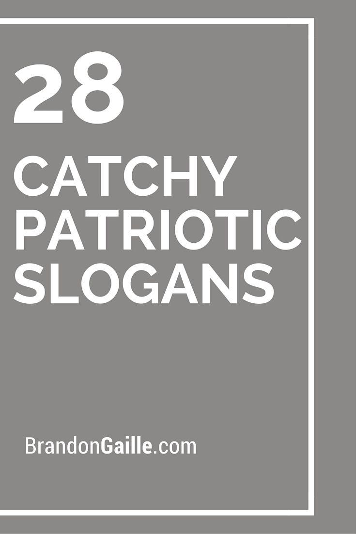 28 Catchy Patriotic Slogans