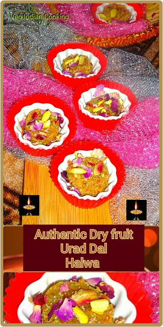 Dry Fruit Urad  Halwa authentic sweet recipe  which is rich, delicious, super tasty and most demanded sweet in our house. A must try recipe for this diwali.  #indianrecipes #Indianfood #Indiansweets #halwa #dryfruits #sweets #foodblogger #diwali2015 #deepavali #दीपावली #दिवाली