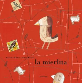 La mierlita by kalandraka.com - issuu