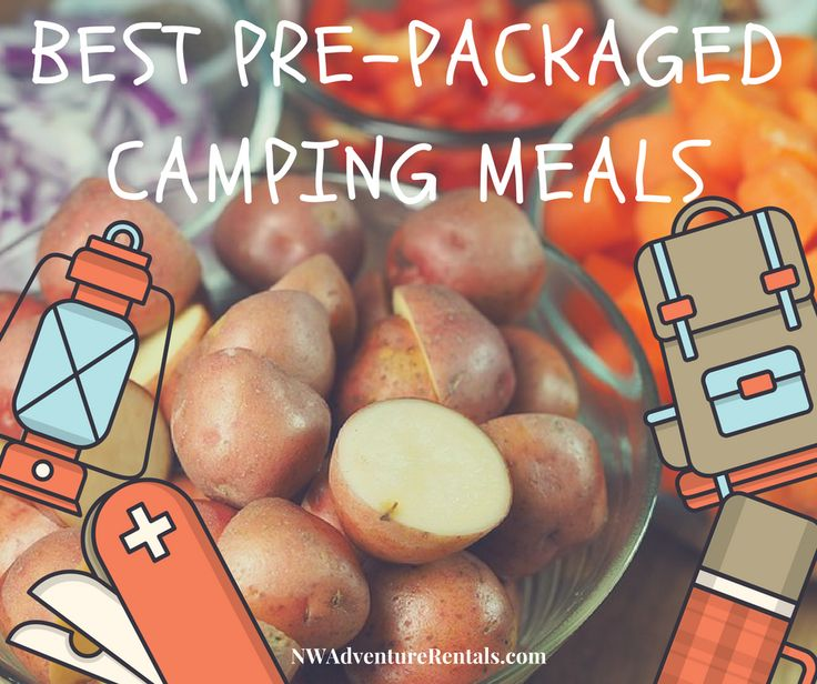best pre-packaged camping meals