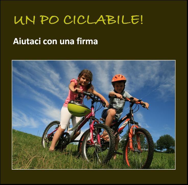 Banner con link alla campagna di raccolta firme per chiedere di rendere ciclabile il sistema di argini del Po in Lombardia ... firma anche tu!
