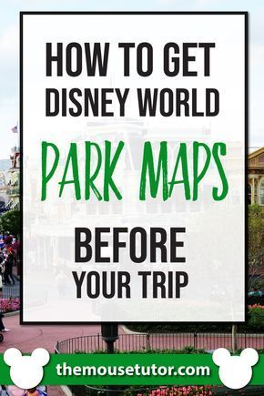 Know before you go! Get your own park Disney World park maps before ...