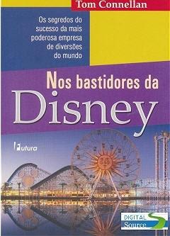 Nos Bastidores da Disney (Tom Connellan)