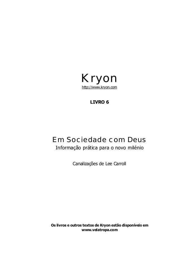 Sociedade com Deus Kryon Livro VI
