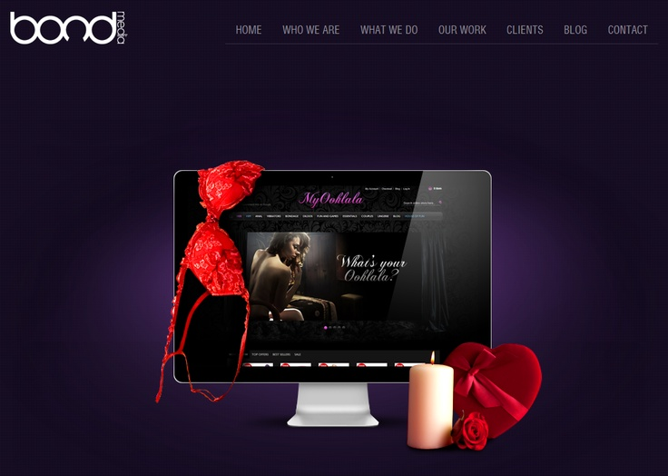 MYOOHLALA ~ Sells high end adult toys. They are a new start up with great ideas and have a different approach on this industry. The design brief was challenging as well as the implementation of the features they required, but nevertheless Bond Media came through and delivered all the client expected and more.
