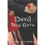 Devil May Care: A Novel (Kindle Edition)By Sheri McInnis