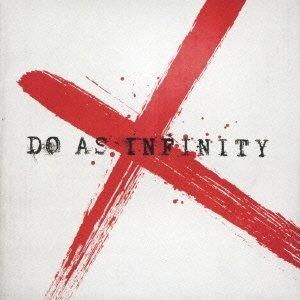 Do As Infinity X ~ Do As Infinity