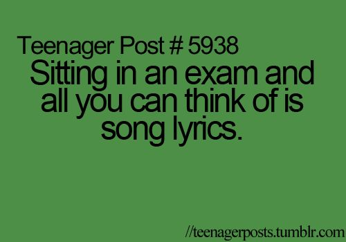 Why is it so easy to memorize song lyrics and so hard to remember all the stuff you need to know for a test?!