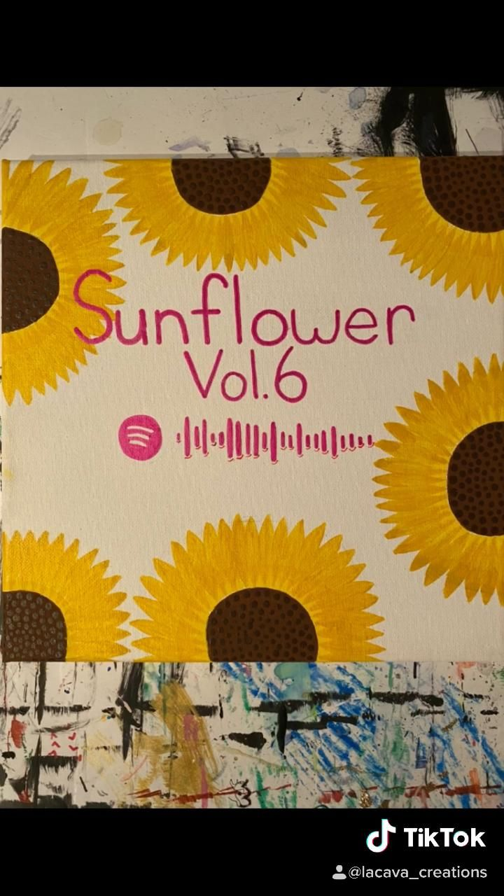 Sunflower Vol. 6 Spotify Code Canvas [Video] in 2020