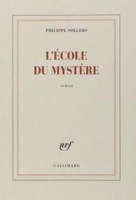 L'école du Mystère, Philippe Sollers ~ Le Bouquinovore