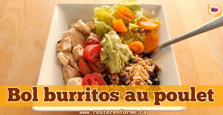 Bol de burritos au poulet