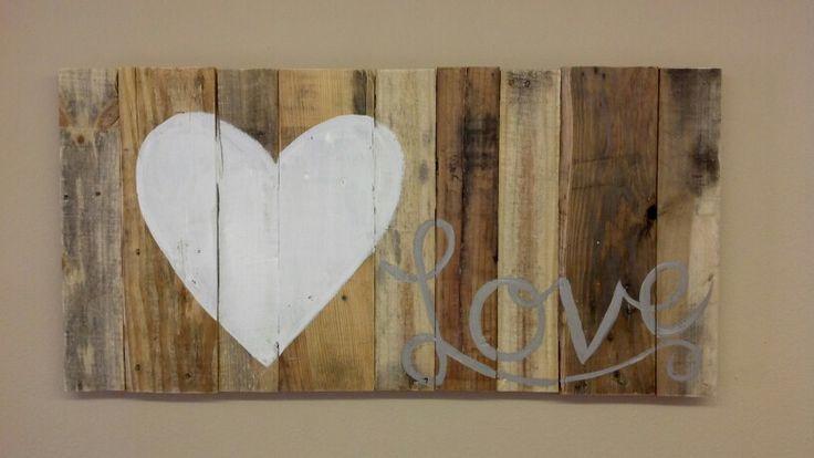 Pallet Love Sign $40