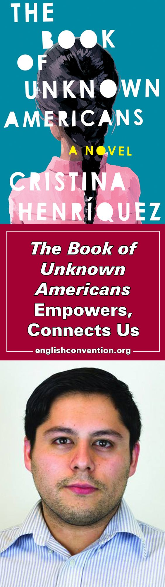 Sigma Tau Delta Alumnus Jose Alfredo Anaya talks about his recommendation for the 2017 Common Reader, The Book of Unknown Americans, by Cristina Henríquez. Check out this week's blog to learn how this book spoke to Anaya and why you should read it!