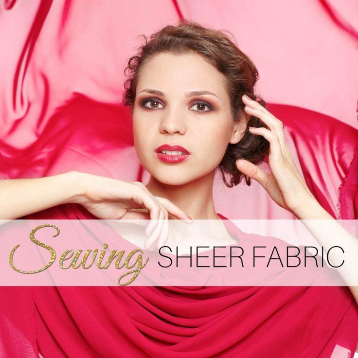 sewing sheer fabrics - tips for perfect seams and hems in sheer fabrics