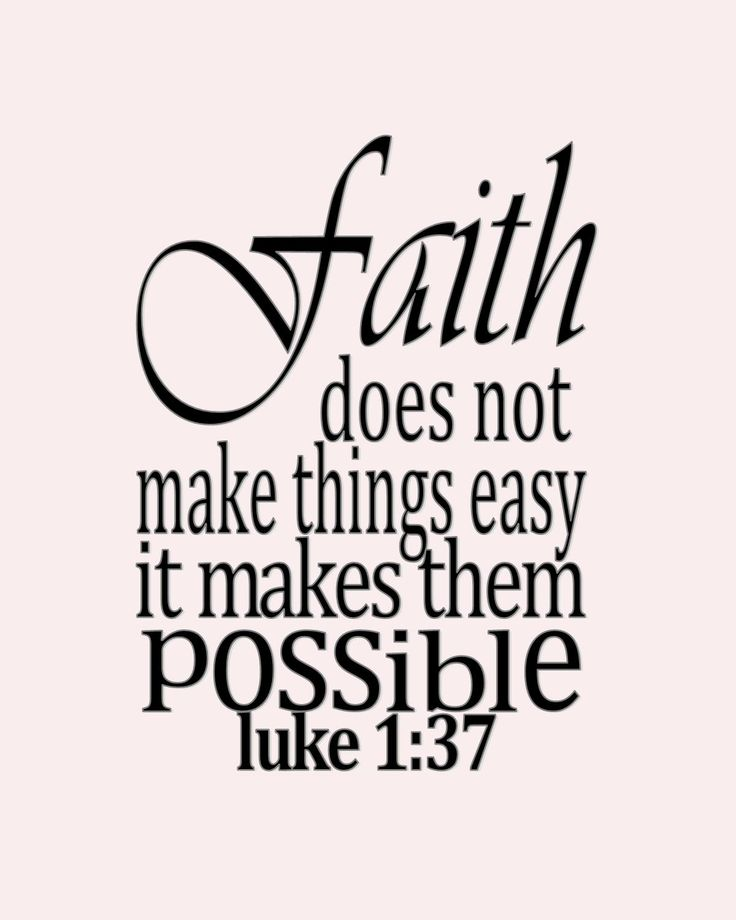 Powerful Bible Verses About Faith | Click here for Luke 1:37