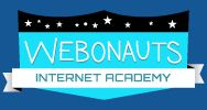 PBS Kids offers Webonauts Academy for elementary school students to learn about safe online behavior.