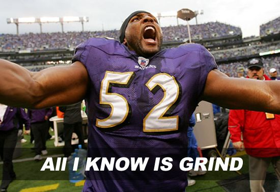 ray lewis #ALL I KNOW IS GRIND!