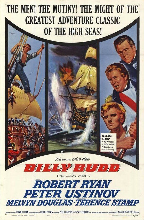 Billy Budd (1962) | Director Peter Ustinov Peter Ustinov's fine adaptation of Melville's novel sees Terence Stamp make his film debut as the titular angelic blonde innocent, reluctantly tried for murder by Captain De Vere (played by the director) after the demise of the evil Claggart (Robert Ryan, superb in a role he'd long wanted to play). Robert Krasker's elegant black and white 'Scope camerawork underlines the moral and intellectual weight of the drama.