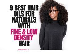 Best oils for fine thin natural hair