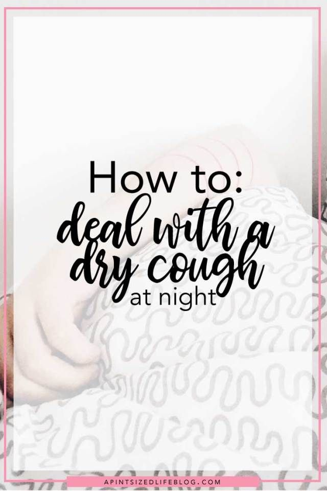 I don't mind being sleep deprived due to reading a good book or finishing a series on Netflix, but having a dry cough is no bueno. Here are some tips to dealing with a dry cough at night.