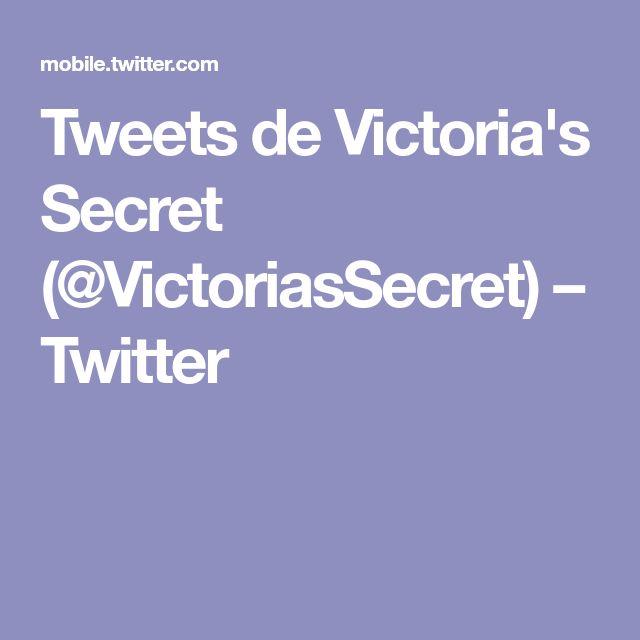 Tweets de Victoria's Secret (@VictoriasSecret) – Twitter