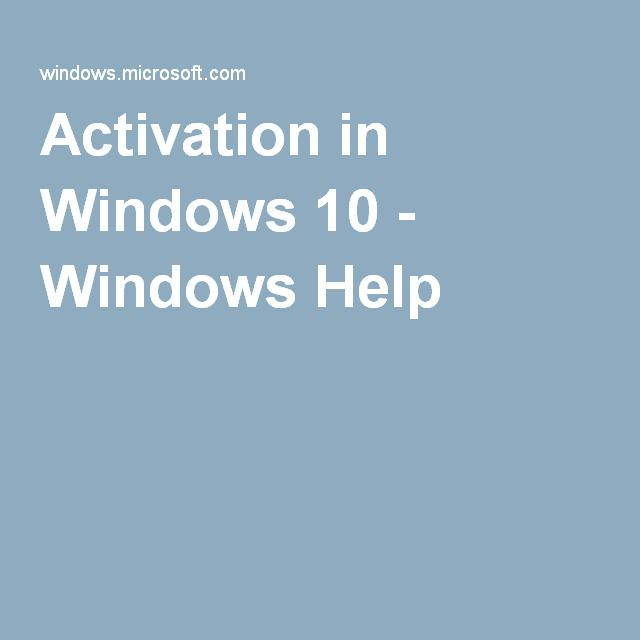 Activation in Windows 10 - Windows Help