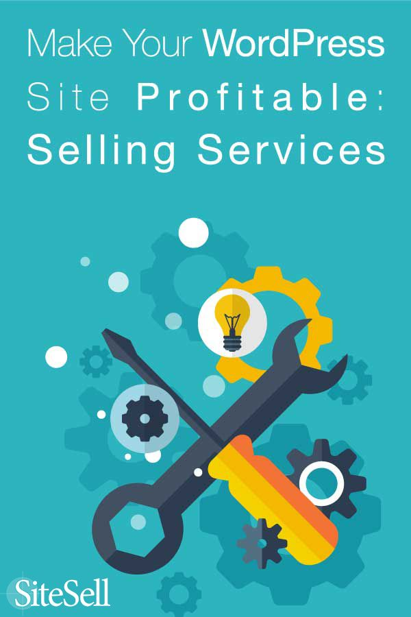 Learn how to turn a WordPress website into a Successful Online Business by Selling Services.