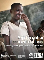 A Girl's Right to Learn without Fear    This report from Plan International looks at the issues and presents solutions which are drawn from existing policy examples, as well as global civil society campaigns, international instruments and the voices of girls themselves.