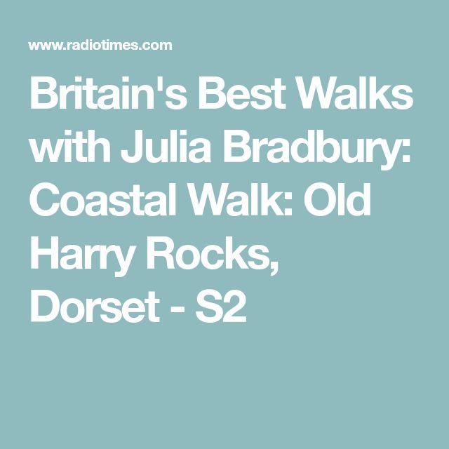 Britain's Best Walks with Julia Bradbury: Coastal Walk: Old Harry Rocks, Dorset - S2