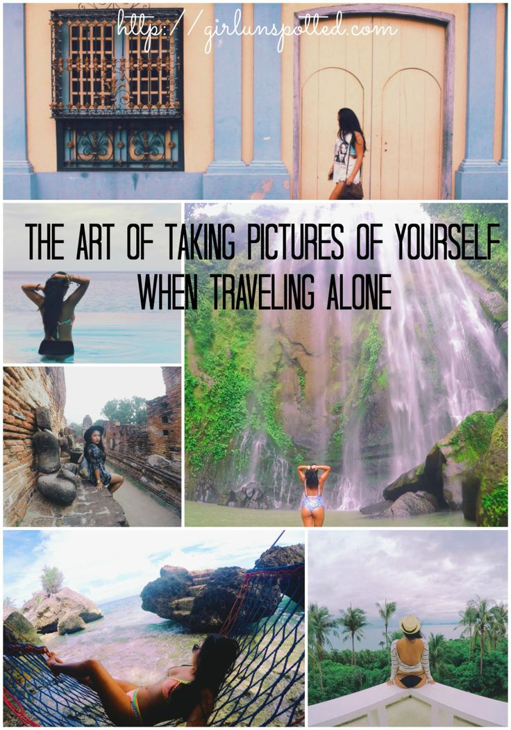 Solo Trip Pic Tips! - The Art Of Taking Pictures of Yourself When Traveling Alone
