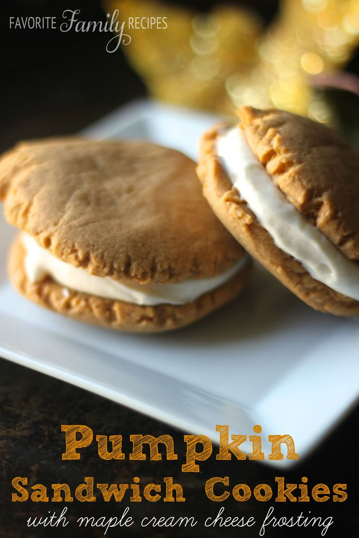 fall, these Pumpkin Sandwich Cookies with Maple Cream Cheese Frosting ...