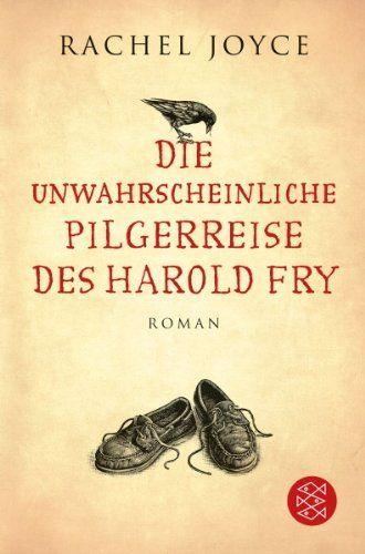 Die unwahrscheinliche Pilgerreise des Harold Fry: Roman, http://www.amazon.de/dp/3596195365/ref=cm_sw_r_pi_awdl_rpyXtb1SR40YM