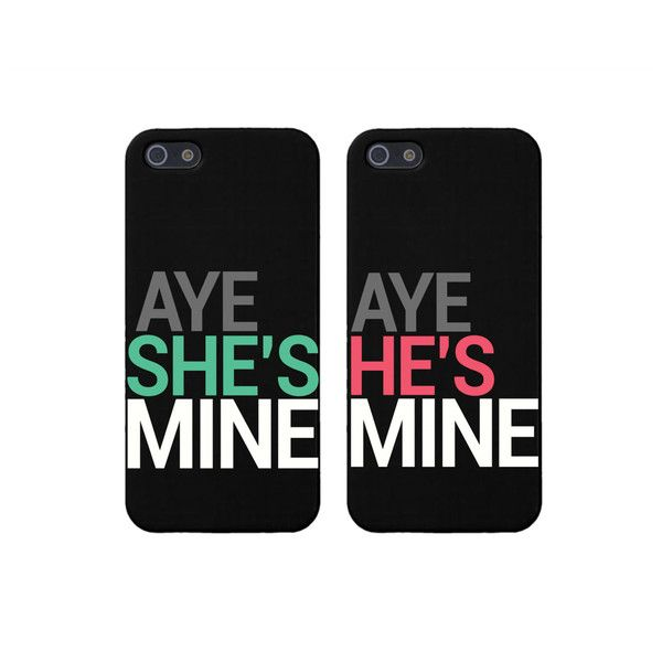 Aye She's Mine, Aye He's Mine Couples Matching Phone Cases for iphone... (€14) ❤ liked on Polyvore featuring accessories, tech accessories, phone cases, phone, cases and couples