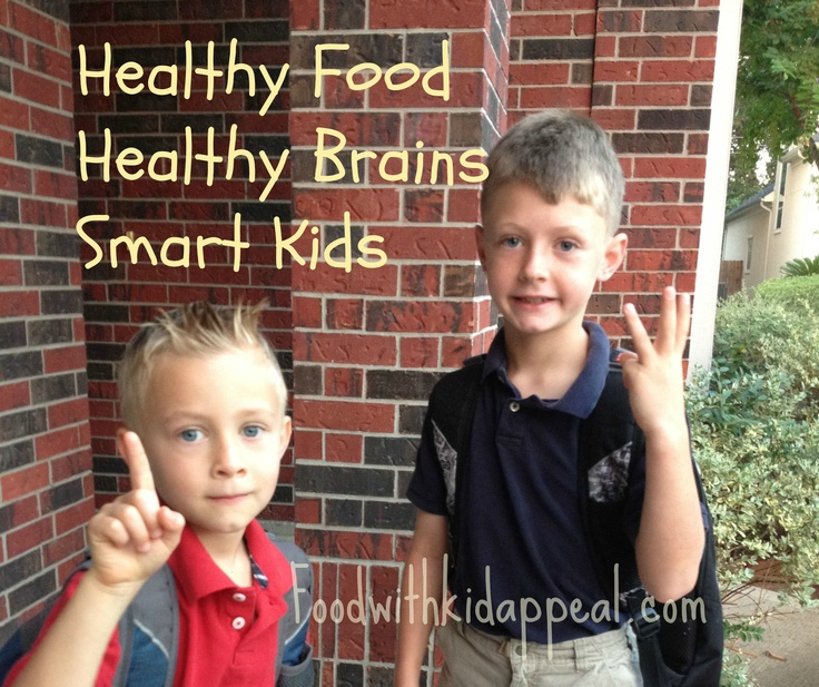 Healthy Food, Healthy Recipes, Smart Kids.  Six articles to fuel your child's brain with real healthy nourishing food.  Foodwithkidappeal.com: Healthy Food, Healthy Recipes, Kiddo, Recipes Kids Lunches, Back To School