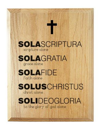 "The ""five solas"" of the Protestant Reformation helped characterize and define the movement in a way that is God-centered, simple, and easy-to-remember. Perfect as a Christian-themed gift for the family.    The plaque reads,  Sola Scriptura (Scripture Alone)  Sola Gratia (Grace Alone)  Sola Fide (..."