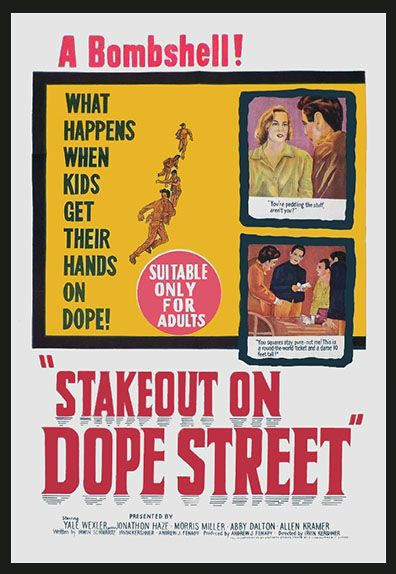 STAKEOUT ON DOPE STREET 1958 on movie DVD.  Three very unlucky teenagers find two pounds of uncut heroin in a briefcase. They call on a junkie to help them sell the stuff. Oops! It belongs to local gangsters! Now it's a dangerously bad scene for the teens! Incredibly grim and graphic cold turkey junkie withdrawal scene. Lots of cool beatnik, junkie, jazz hipster lingo. Listen for the very hip jazz soundtrack. Dark and powerful teenage drug movie! Nice bowling alley and pinball machine…