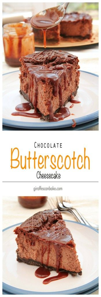 Chocolate Butterscotch Cheesecake - rich chocolate cheesecake swirled with brown butter buttscotch fudge sauce with a brown butter oreo and butterscotch crust » Giraffes Can Bake