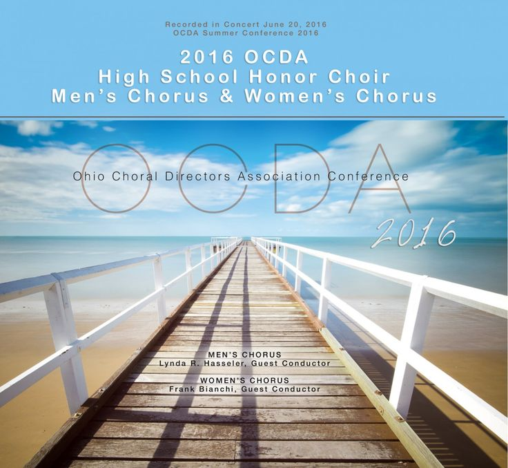 """Ohio Choral Directors Association (OCDA) Conference: Women's High School Honor Choir 