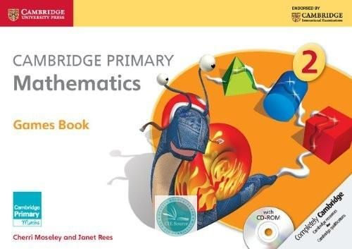 Cambridge Primary Mathematics Games Book with CD-Rom 2