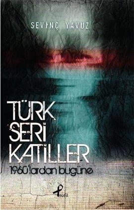 turk-seri-katiller-sevinc-yavuz